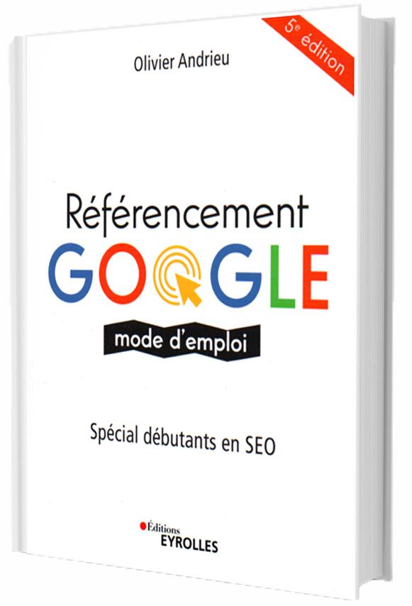 Référencement Google, Mode d'emploi